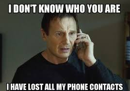 Lost Phone Meme - lost my phone contacts funniest meme