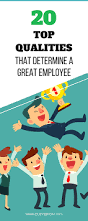 Qualities Of A Good Resume 20 Top Qualities That Determine A Great Employee