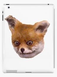 Taxidermy Fox Meme - original stoned taxidermy fox meme ipad cases skins by adele