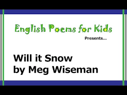 will it snow by meg wiseman winter poems from poems for
