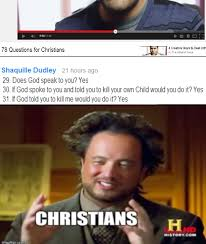 Child Of God Meme - kill your child ancient aliens know your meme