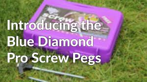 Awning Pegs Blue Diamond Pro Awning And Tent Pegs Youtube