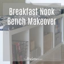 Nook Bench Breakfast Nook Bench Makeover For The 100 Room Challenge The