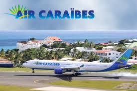 air caraibes si e social l opération air caraïbes le billet d avion à 100 euros sur le web