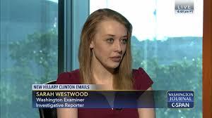washington journal sarah westwood hillary clinton u0027s email c span org