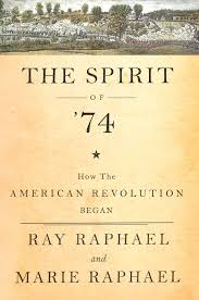 spirit halloween lisbon ct buy the spirit of 74 how the american revolution began kindle