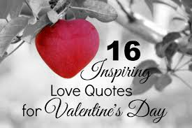 love quotes for him today valentine valentines quotes for him happy valentine39s day with