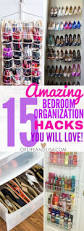 25 best bedroom organization ideas on pinterest apartment 15 amazing small bedroom organization tricks and tips