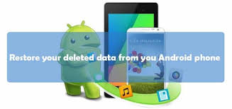 how to recover deleted files on android restore your deleted files contacts msg from you android phone