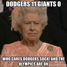 Dodgers Suck Meme - dodgers 11 giants 0 who cares dodgers suck and the olympics are on