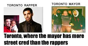 Rapper Memes - toronto rapper vs toronto mayor weknowmemes