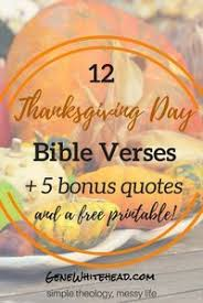 12 thanksgiving bible verses plus 5 quotes and a printable free