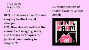 english 10 march a literary analysis of animal farm by george