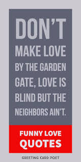 Love Makes You Blind Quotes Funny Love Quotes And Romantic Sayings Greeting Card Poet