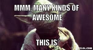Yoda Meme Generator - inner game development thru gratitude and thankfulness manwhore forum