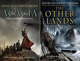 the wertzone david anthony durham completes the acacia trilogy