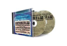 The Bonnie Blue Flag 2nd South Carolina String Band Lightning In A Jar Live Cd