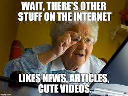 Memes Internet - old lady at computer finds the internet meme generator imgflip