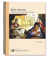 bible heroes writing lessons in structure and style lori