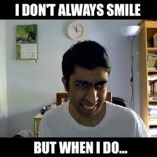 Popular Meme - don t always smile popular meme