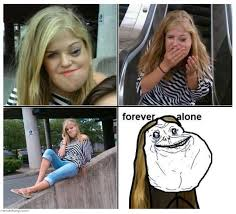 Forever Alone Girl Meme - forever alone guy internet meme picture