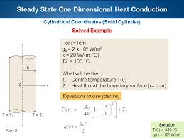 24 page 24 steady state one dimensional heat conduction cylindrical coordinates solid cylinder solved example