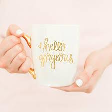 hello gorgeous gold coffee mug u2013 sweet water decor