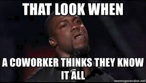 All Meme Generator - 9 jerks everyone works with and how to deal with them sapling com
