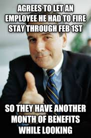 1st Of The Month Meme - livememe com good guy boss