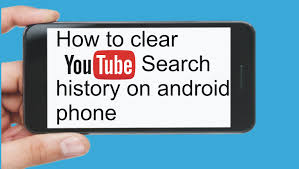 how to clear search history on android how to clear search history on android phone