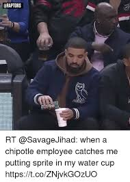 Chipotle Memes - araptors rt when a chipotle employee catches me putting sprite in