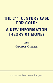 the 21st century case for gold a new information theory of money by u2026