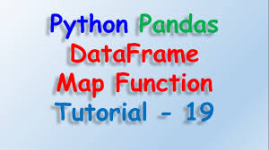 Pandas Map Python Pandas Dataframe Map Function Tutorial 19 Youtube