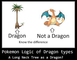 Pokemon Logic Meme - pokemon logic of dragon types by keyblademagicdan on deviantart
