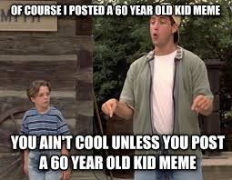 Billy Madison Meme - livememe com billy madison you ain t cool