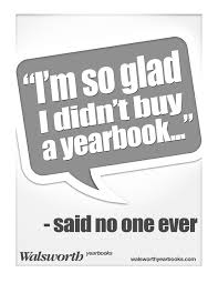 buy a yearbook great yearbook marketing ideas market the yearbook to students