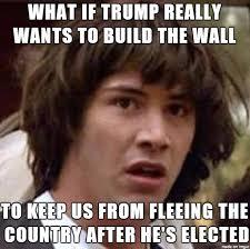 Meme Wall - trump s wall meme on imgur