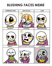 Meme Faced - blushing faces meme meh own au galaxytale p by