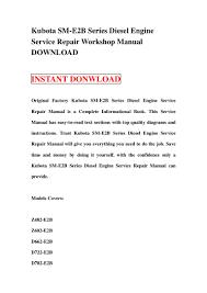 kubota sm e2 b series diesel engine service repair workshop manual do u2026