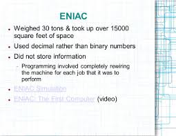 Eniac by Introduction To Computing Ppt Video Online Download