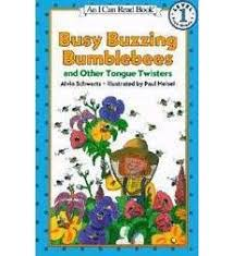 busy buzzing bumblebees and other tongue twisters by alvin