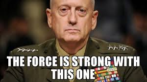 The Force Is Strong With This One Meme - the force is strong with this one meme mad dog mattis 69859