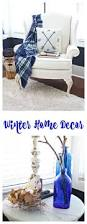 winter home tour 12 inspiring homes 2 bees in a pod