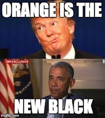 Orange Is The New Black Meme - god i wish obama could stay imgflip