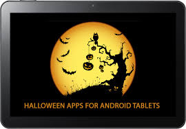halloween apps for your android tablet tablet news net