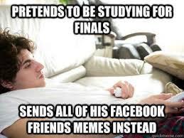 College Finals Memes - 10 best school memes images on pinterest student life college