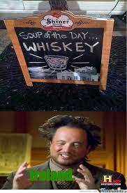 Irish Meme - irish soup irish memes irish jokes pinterest irish memes
