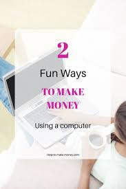 Ideas To Make Money From Home 15 Best Images About Help To Make Money From Home On Pinterest