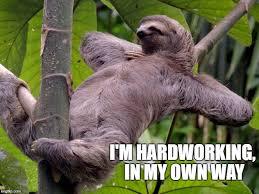 Sloth Meme Maker - lazy sloth memes imgflip