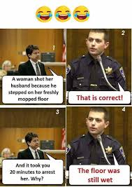 Funny Husband Memes - woman shot her husband for stepping on wet floor funny meme funny